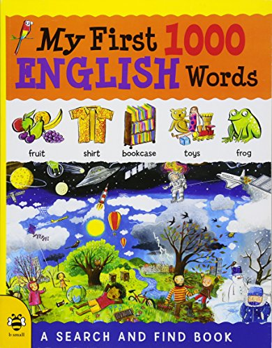My First 1000 English Words: A Search and Find Book (My First 1000 Words, Band 1)