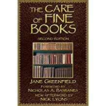 The Care of Fine Books (English Edition)
