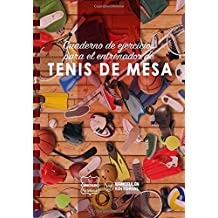 Cuaderno de Ejercicios para el Entrenador de Tenis de Mesa