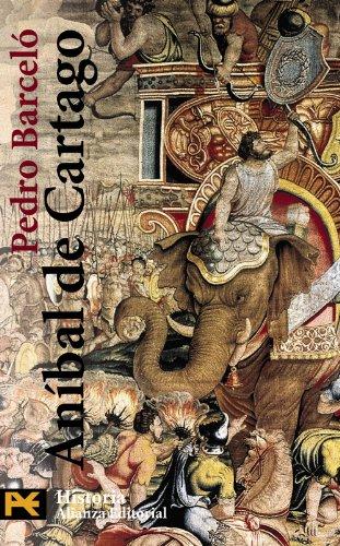 Aníbal de Cartago (El Libro De Bolsillo - Historia) por Pedro Barceló