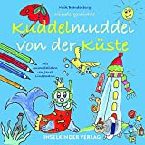 Buchinformationen und Rezensionen zu Kuddelmuddel von der Küste: Gedichte für Lütte von Maik Brandenburg