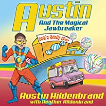Austin and the Magical Jawbreaker: A Superhero Book for Kids Age 5-9 (English Edition)