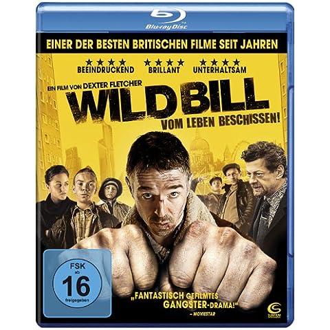 Wild Bill - Vom Leben beschissen! - Wild Bill