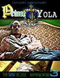 Prince Yola (Tha Trap House Book 3)
