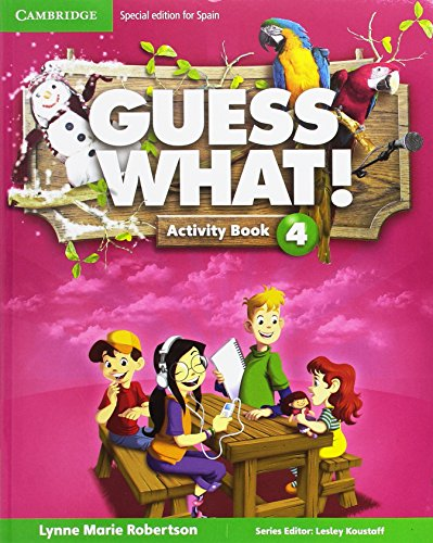 Guess what special edition for spain level 4 activity book with guess what you can do at home & online interactive activ