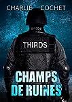 Champs de ruines (THIRDS (Fran�ais) t...