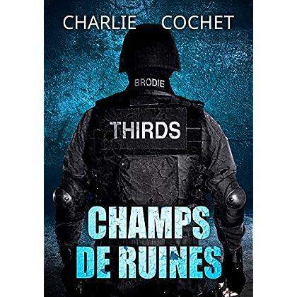 Champs de ruines (THIRDS (Français) t. 3)