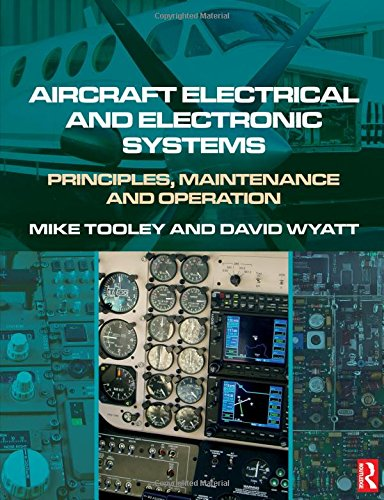 Aircraft Electrical and Electronic Systems: Principles, Maintenance and Operation