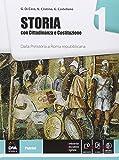 Storia. Con Cittadinanza e Costituzione. Per le Scuole superiori. Con e-book. Con espansione online: 1