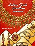 Indian Folk Jewellery: Design and Techniques