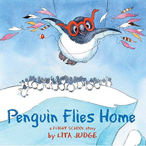 Penguin Flies Home (Flight School) (English Edition) - Morning Song Wild Bird