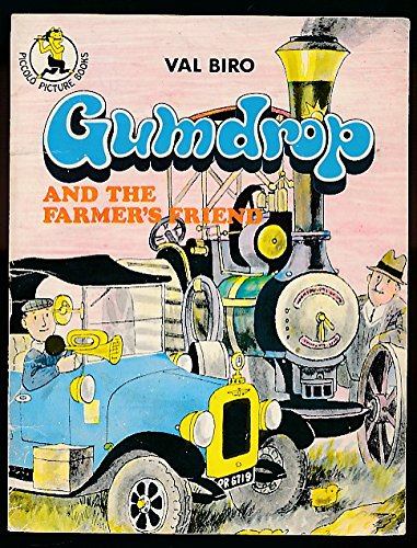 Gumdrop and the farmer's friend