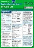 Image de PONS Geschäftskorrespondenz auf einen Blick Englisch: Briefe und E-Mails sicher formulieren (PONS Auf einen Blick)