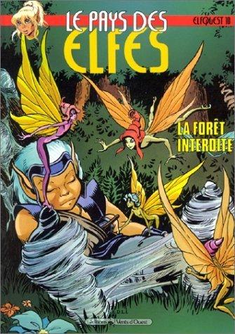 Le Pays des elfes - Elfquest, tome 10 : La Forêt interdite de Wendy Pini (1 janvier 1992) Album