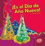 ¡es El Día de Año Nuevo! (It's New Year's Day!) (Bumba Books en español - ¡Es una fiesta!/ It's a Holiday!)