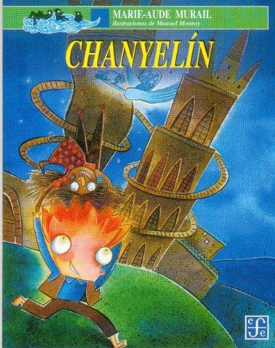 Chanyelin (A la Orilla del Viento) por Marie-Aude Murail