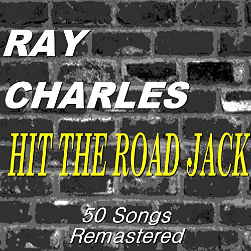 Hit the Road Jack (Remastered)