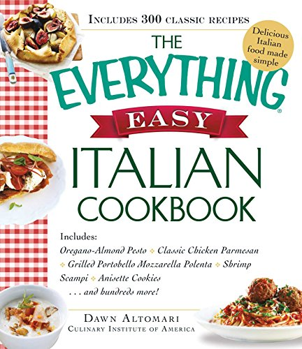 Download the everything easy italian cookbook includes by dawn download the everything easy italian cookbook includes by dawn altomari rathjen pdf forumfinder Images