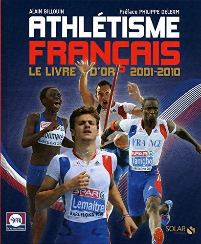 L'Athltisme Franais (2001-2012)