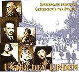 Unter den Linden: Spaziergang durch die Geschichte einer Straße