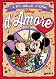 Le più belle storie d'amore - I FUMETTI DI DISNEY CLUB - amazon.it