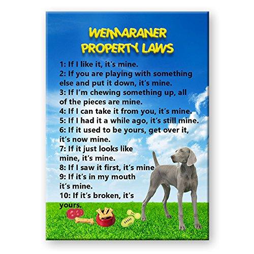 Weimaraner Property Laws Fridge Magnet -