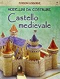 eBook Gratis da Scaricare Castello medievale Modellini da costruire Ediz illustrata (PDF,EPUB,MOBI) Online Italiano