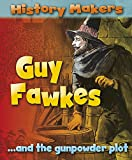 Guy Fawkes (History Makers)