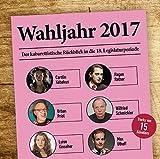 Wahljahr 2017 - Der kabarettistische Rückblick in die 18. Legislaturperiode: WortArt
