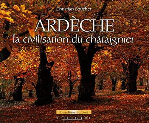 Ardèche : la civilisation du châtaignier
