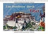 Eine Rundreise durch Tibet (Wandkalender 2018 DIN A4 quer): Tibet - Ein Land zwischen Historie und Moderne (Monatskalender, 14 Seiten ) (CALVENDO Orte)