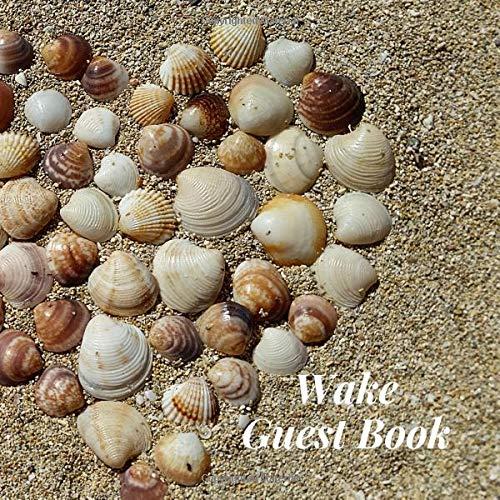 Wake Guest Book: Heart Seashells Sea Shells Beach  Memorial Service/Celebration Life/Condolence Memoriam Remembered ... Address Line-Thought Message Memories Comment