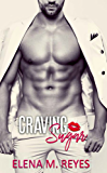 Craving Sugar (A Sugar Daddy Romance)