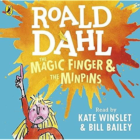 The Magic Finger and The Minpins (Dahl Audio)