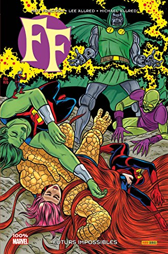 FF MARVEL NOW ! T02