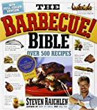 The Barbecue! Bible by Raichlen, Steven (2008) Paperback