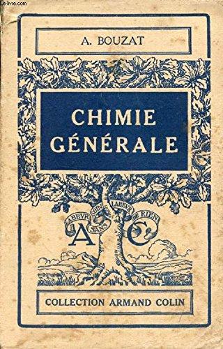 CHIMIE GENERALE par BOUZAT A.