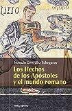 Los Hechos de los Apóstoles y el mundo romano (Ágora)