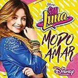 Soy Luna - Modo Amar - Stagione 3