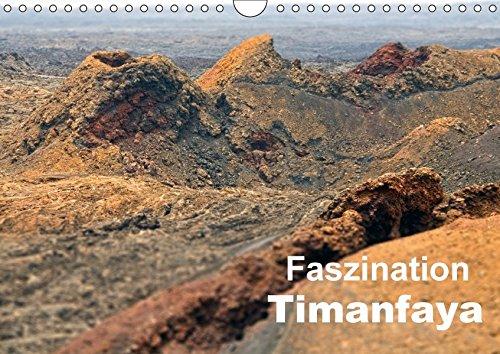 Faszination Timanfaya (Wandkalender 2017 DIN A4 quer): Erleben sie eine beeindruckende Vulkanlandschaft (Monatskalender, 14 Seiten ) (CALVENDO Natur)