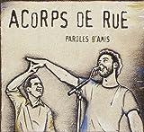 Songtexte von Acorps de Rue - Paroles d'amis
