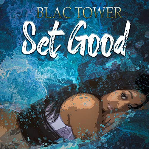 Set Good [Explicit] -