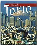 Reise durch TOKIO - Ein Bildband mit über 170 Bildern - STÜRTZ Verlag