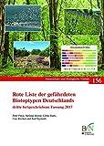 Rote Liste der gefährdeten Biotoptypen Deutschlands: dritte fortgeschriebene Fassung 2017 (Naturschutz und Biologische Vielfalt)