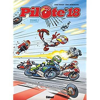 Pilote 18 - Tome 01: Warm'Oupsss