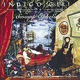 Songtexte von Indigo Girls - Swamp Ophelia