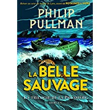 La trilogie de la Poussière, 1:La Belle Sauvage