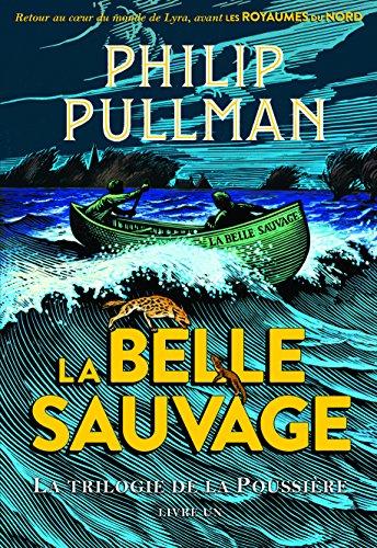 La trilogie de la Poussière, 1:La Belle Sauvage por Philip Pullman