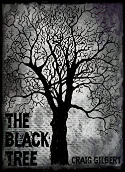 The Black Tree by [Gilbert, Craig]