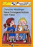 Neue Schulgeschichten vom Franz (Sonne, Mond und Sterne)